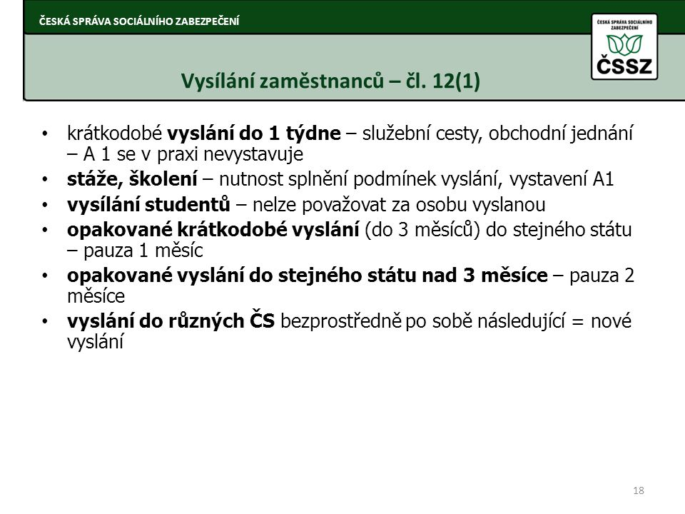 Vysílání zaměstnanců – čl. 12(1)