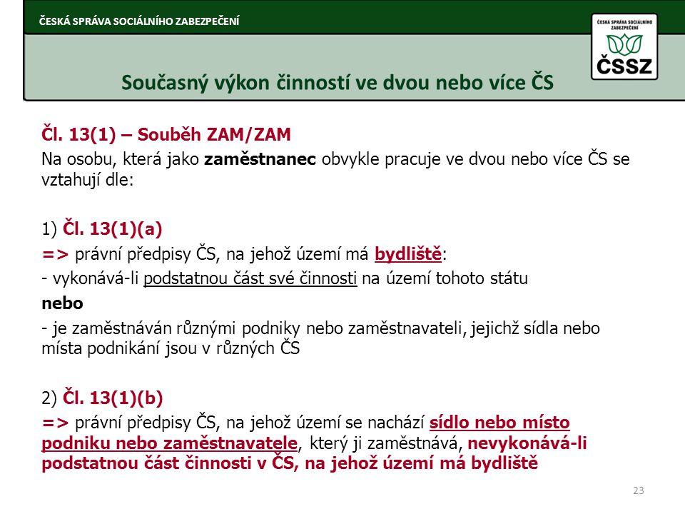 Současný výkon činností ve dvou nebo více ČS