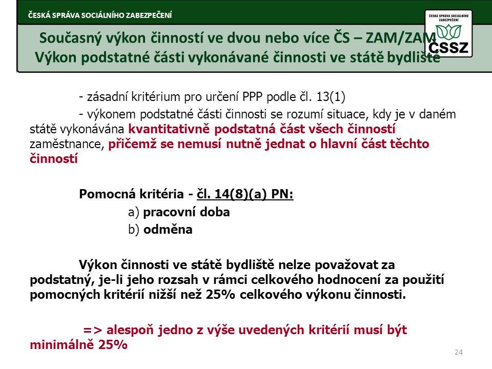 Současný výkon činností ve dvou nebo více ČS – ZAM/ZAM