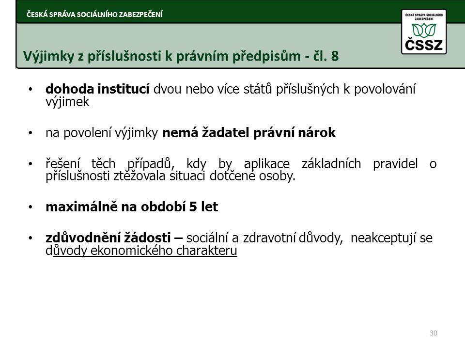 Výjimky z příslušnosti k právním předpisům - čl. 8