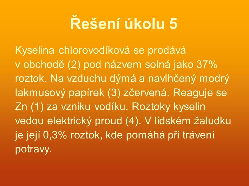 Řešení úkolu 5 Kyselina chlorovodíková se prodává