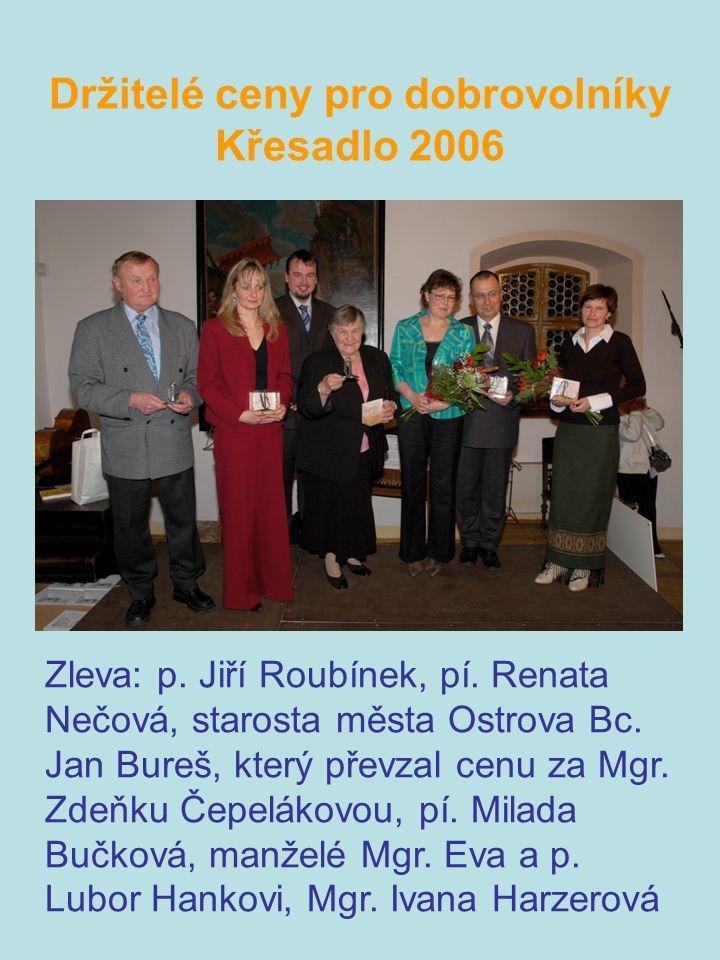 Držitelé ceny pro dobrovolníky Křesadlo 2006