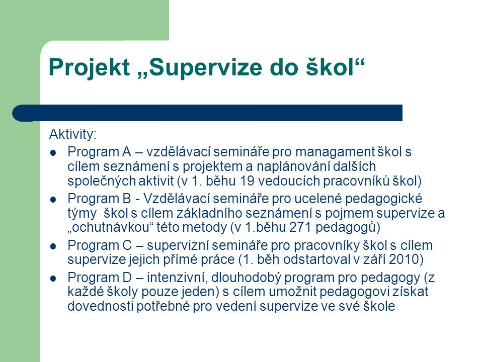 "Projekt ""Supervize do škol"