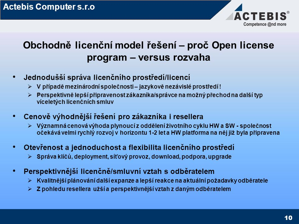 Obchodně licenční model řešení – proč Open license program – versus rozvaha