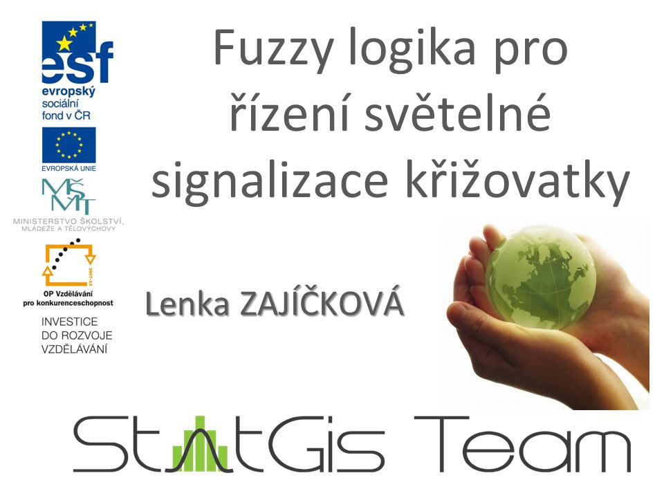 Fuzzy logika pro řízení světelné signalizace křižovatky