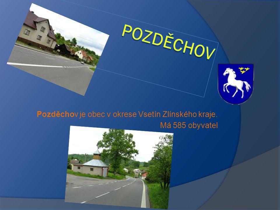 Pozděchov je obec v okrese Vsetín Zlínského kraje. Má 585 obyvatel