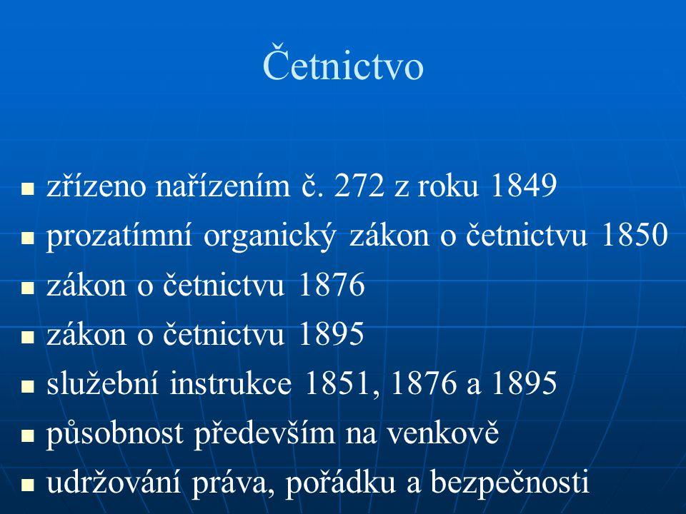 Četnictvo zřízeno nařízením č. 272 z roku 1849