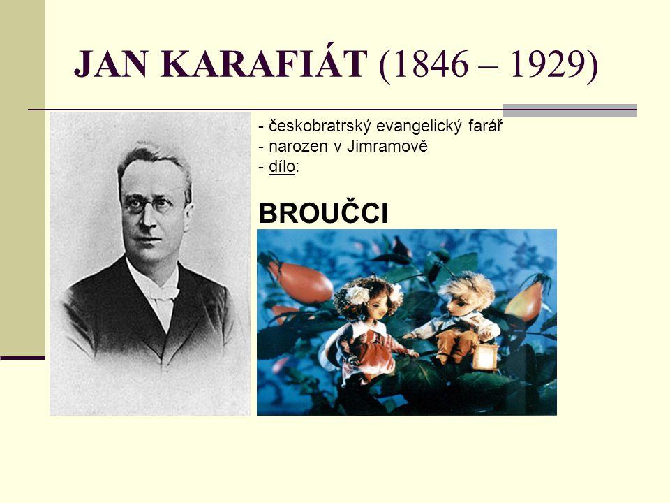 JAN KARAFIÁT (1846 – 1929) BROUČCI českobratrský evangelický farář