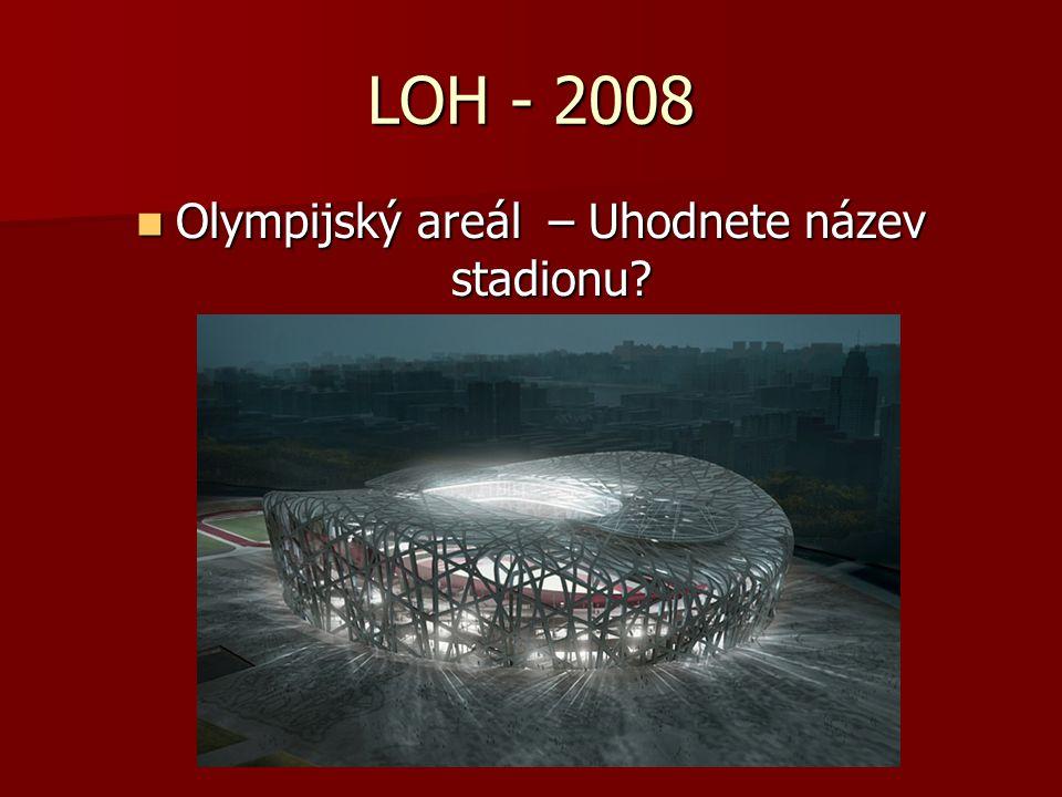 Olympijský areál – Uhodnete název stadionu