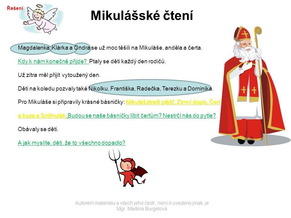 Řešení Mikulášské čtení. Magdalenka, Klárka a Ondra se už moc těšili na Mikuláše, anděla a čerta.