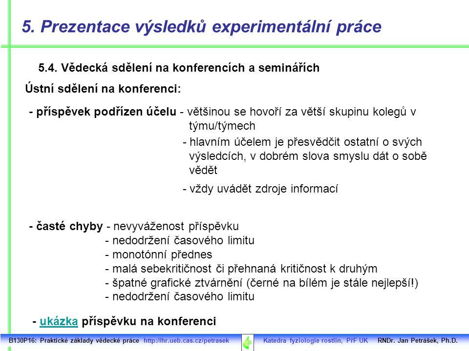 5. Prezentace výsledků experimentální práce
