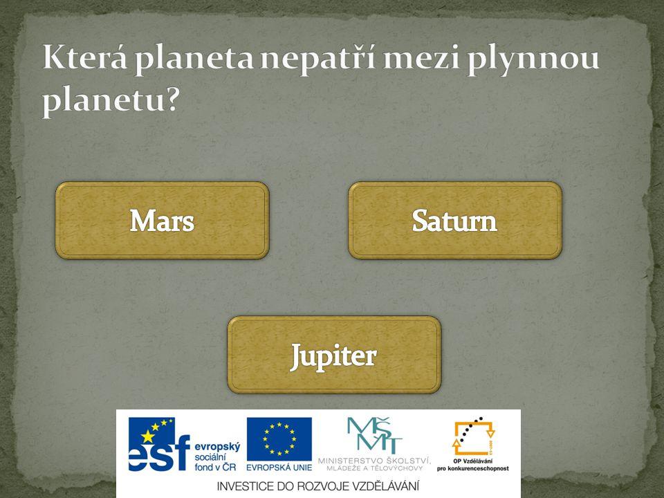 Která planeta nepatří mezi plynnou planetu