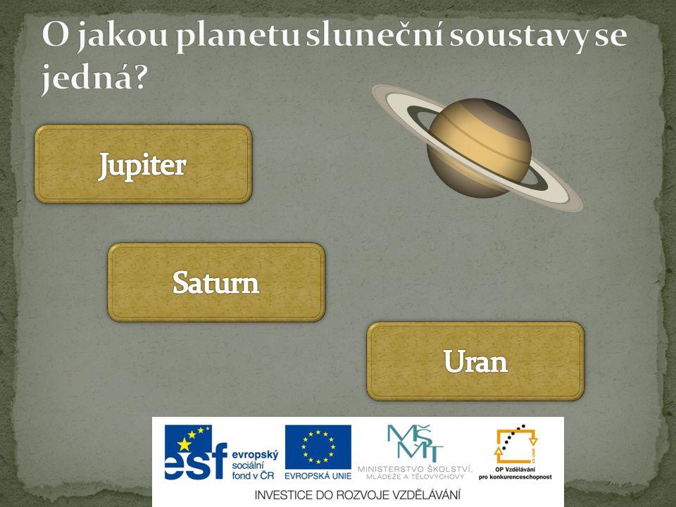 O jakou planetu sluneční soustavy se jedná