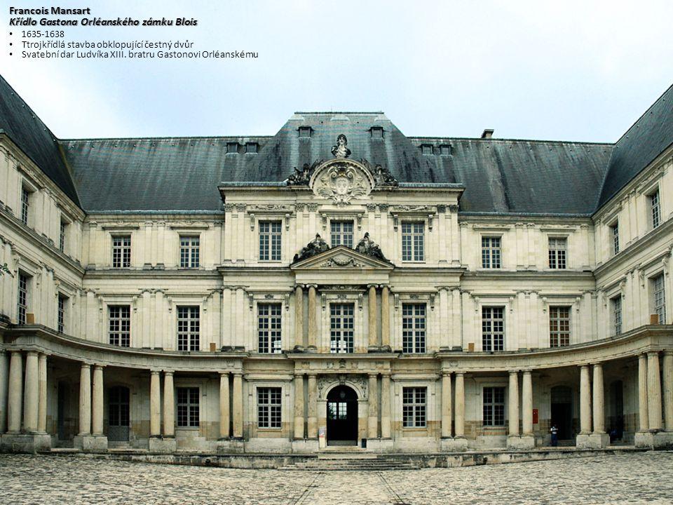 Křídlo Gastona Orléanského zámku Blois
