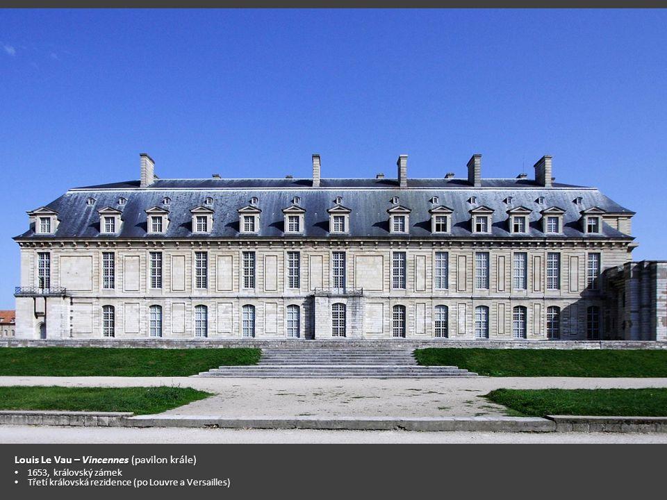 Louis Le Vau – Vincennes (pavilon krále)