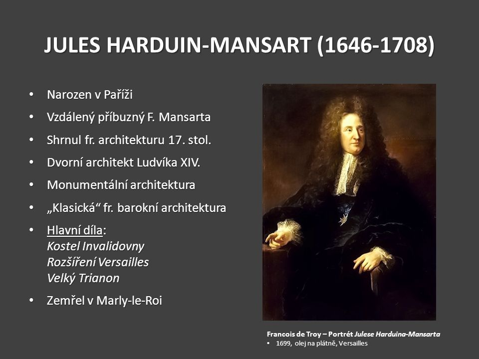 JULES HARDUIN-MANSART (1646-1708)
