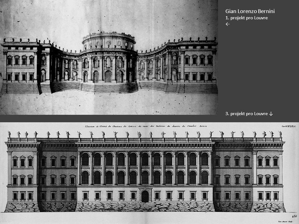 Gian Lorenzo Bernini 1. projekt pro Louvre ← 3. projekt pro Louvre ↓