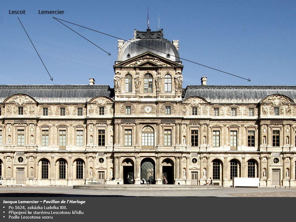 Lescot Lemercier Jacque Lemercier – Pavillon de ľ Horloge
