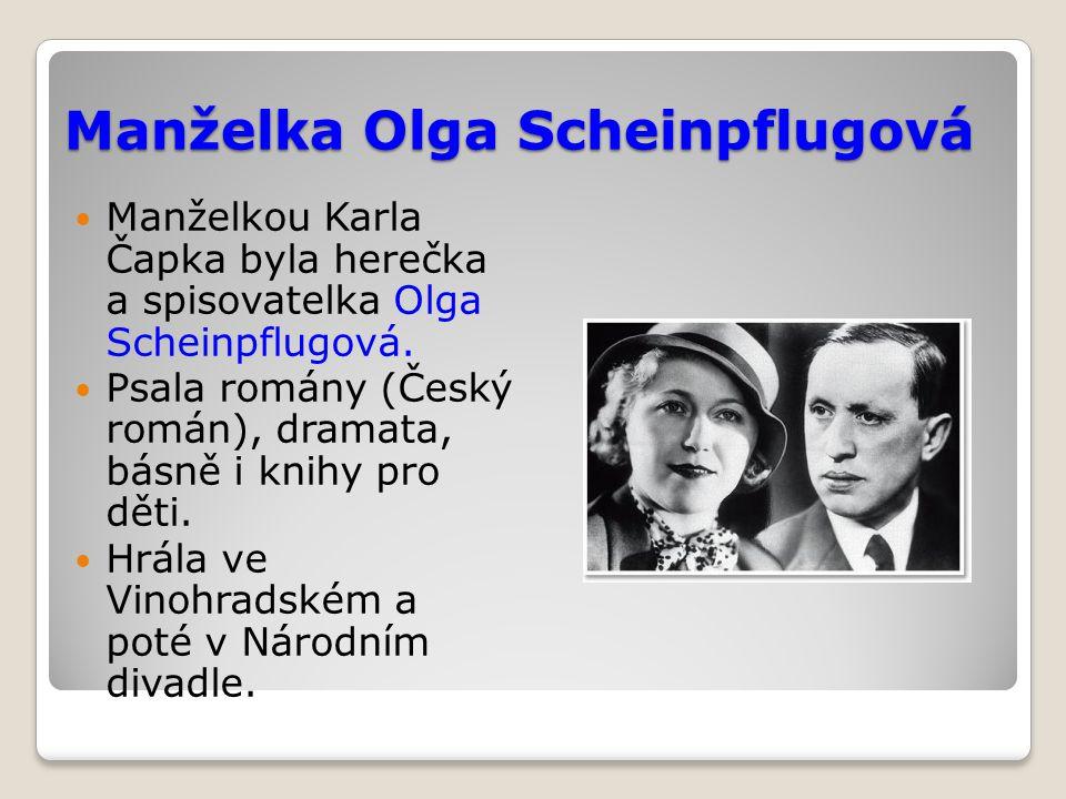 Manželka Olga Scheinpflugová