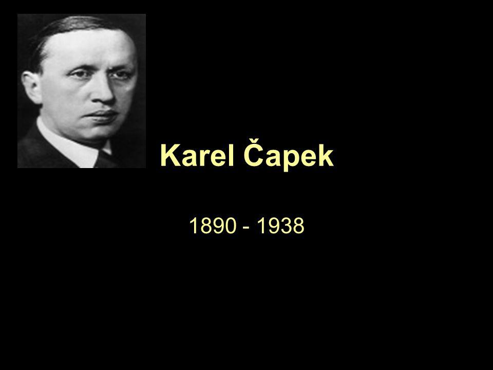 Michal Vosáhlo Karel Čapek 1890 - 1938 Michal Vosáhlo