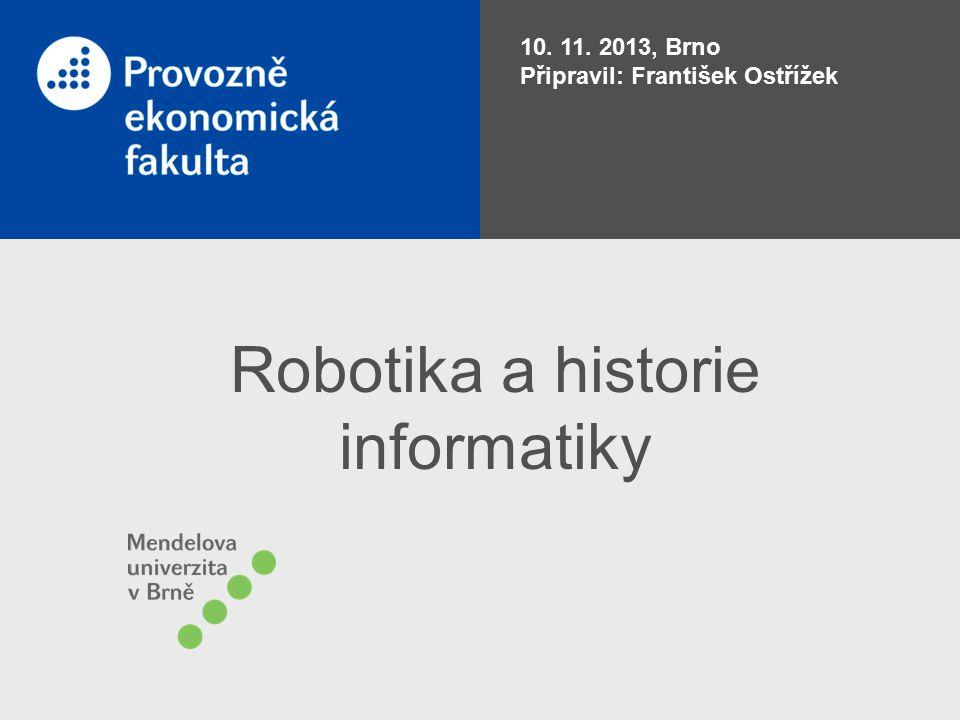 Robotika a historie informatiky