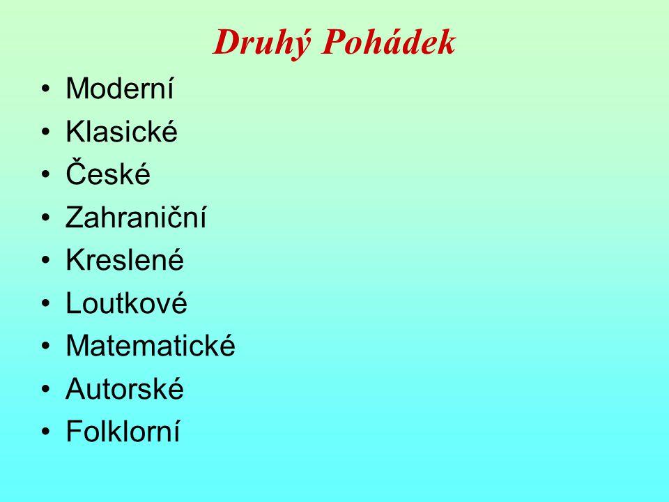 Druhý Pohádek Moderní Klasické České Zahraniční Kreslené Loutkové