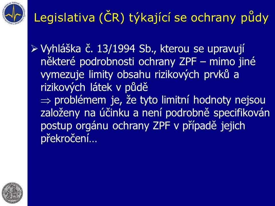 Legislativa (ČR) týkající se ochrany půdy