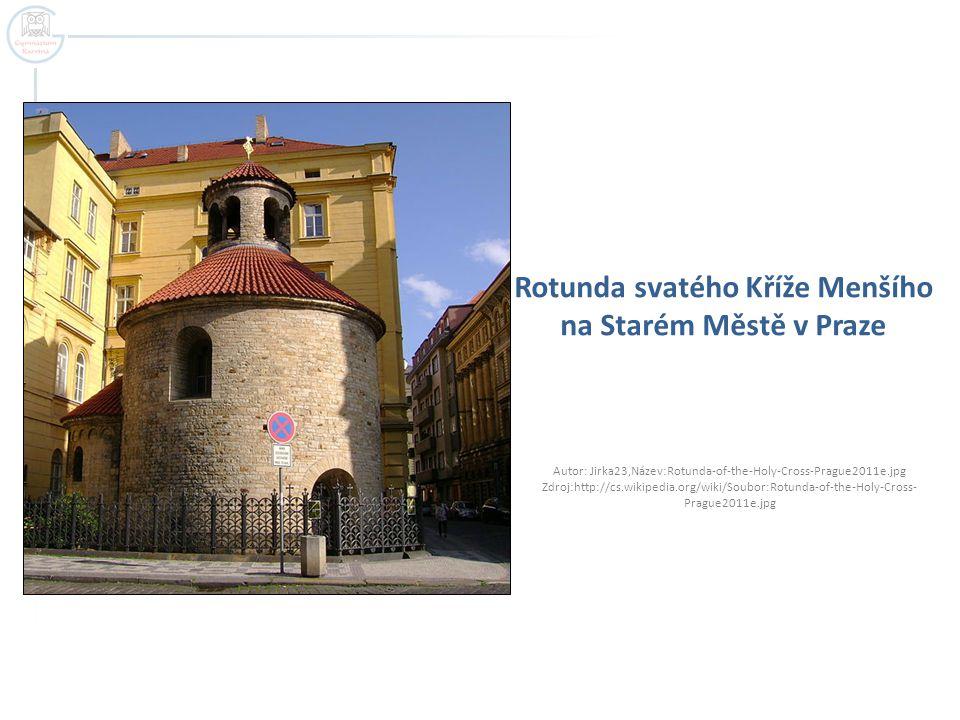 Rotunda svatého Kříže Menšího na Starém Městě v Praze