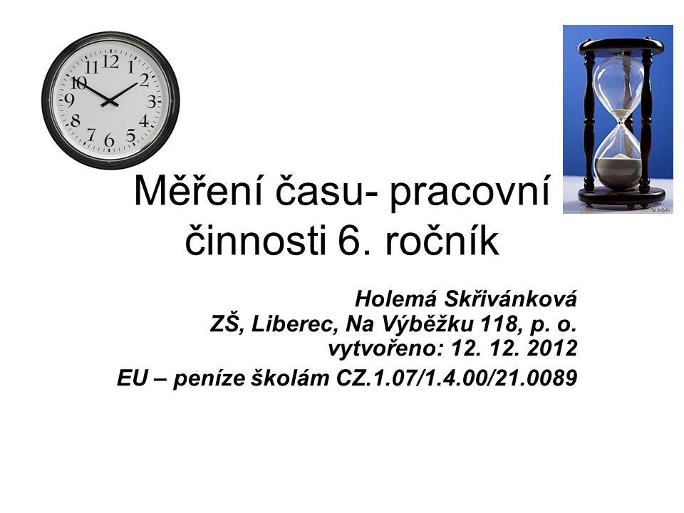 Měření času- pracovní činnosti 6. ročník
