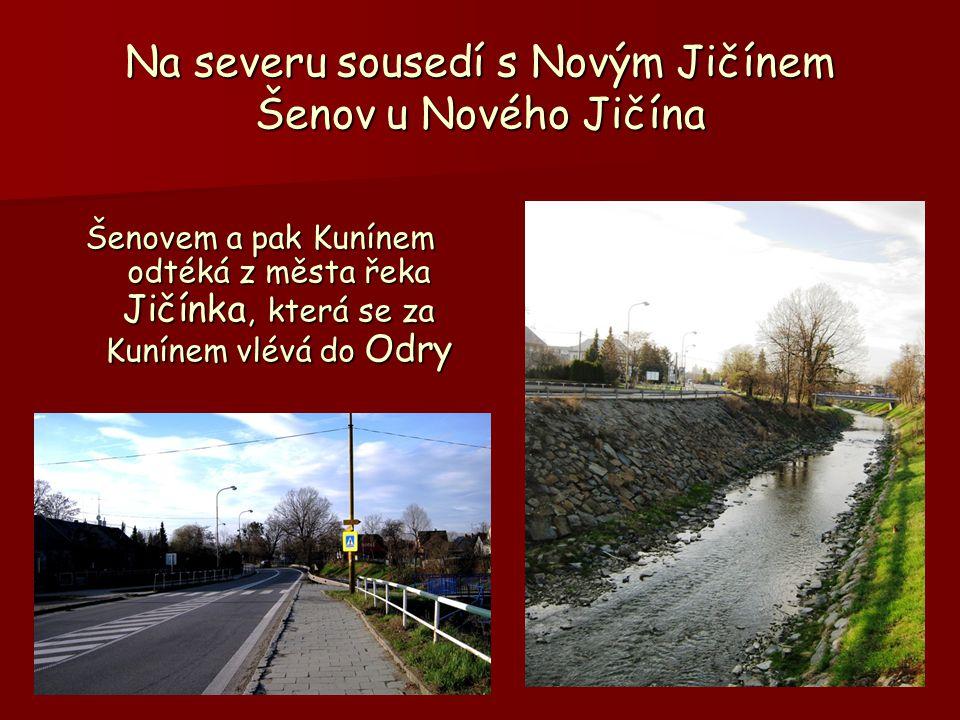Na severu sousedí s Novým Jičínem Šenov u Nového Jičína