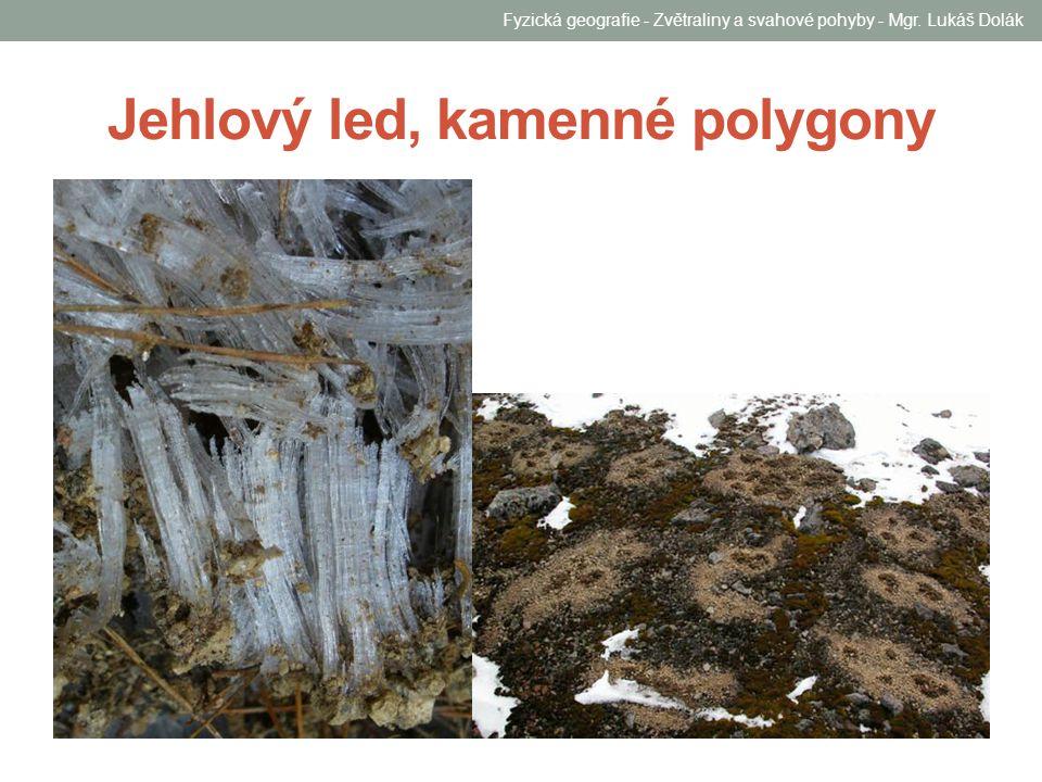 Jehlový led, kamenné polygony