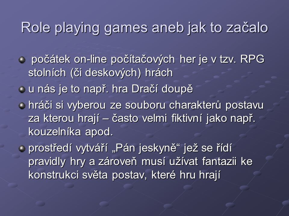 Role playing games aneb jak to začalo