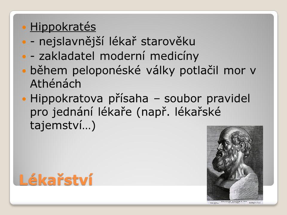 Lékařství Hippokratés - nejslavnější lékař starověku