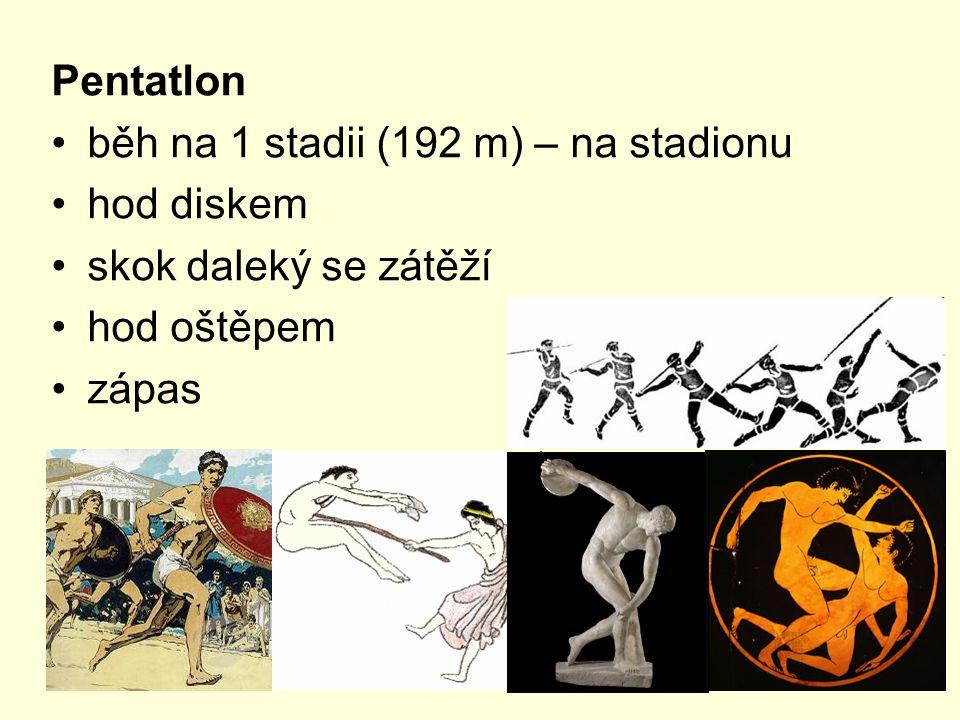 Pentatlon běh na 1 stadii (192 m) – na stadionu hod diskem skok daleký se zátěží hod oštěpem zápas