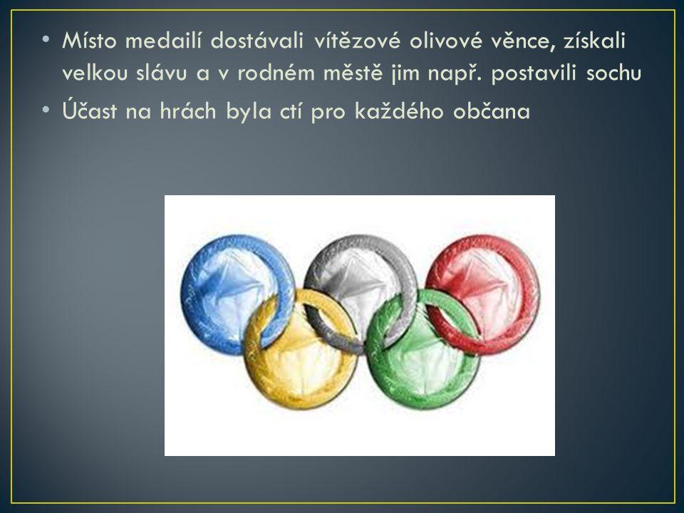 Místo medailí dostávali vítězové olivové věnce, získali velkou slávu a v rodném městě jim např. postavili sochu