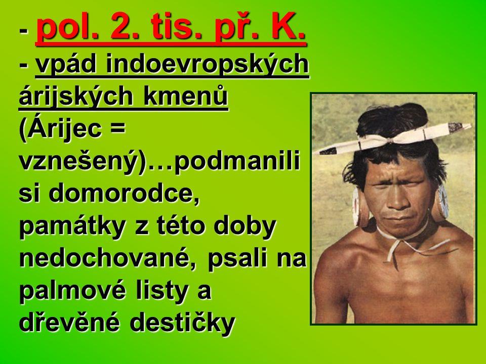 - pol. 2. tis. př. K.