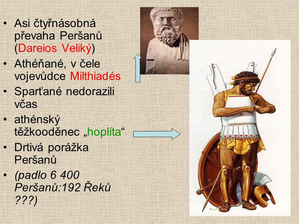 Asi čtyřnásobná převaha Peršanů (Dareios Veliký)