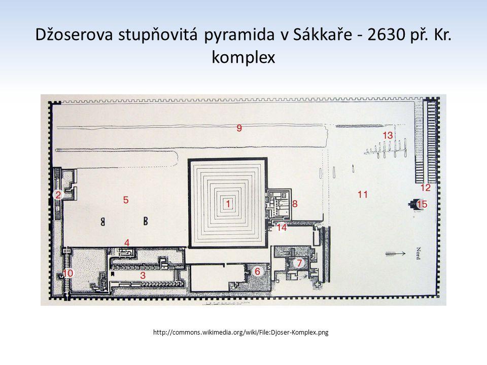 Džoserova stupňovitá pyramida v Sákkaře - 2630 př. Kr. komplex