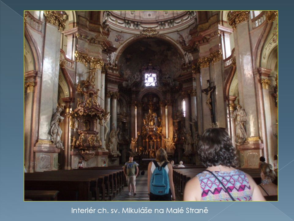 Interiér ch. sv. Mikuláše na Malé Straně
