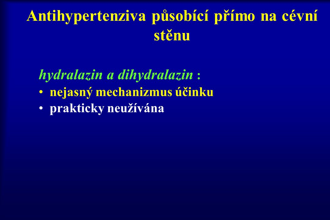 Antihypertenziva působící přímo na cévní stěnu