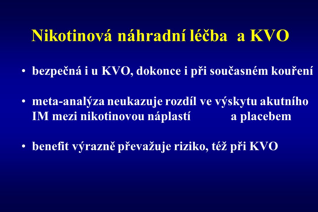 Nikotinová náhradní léčba a KVO