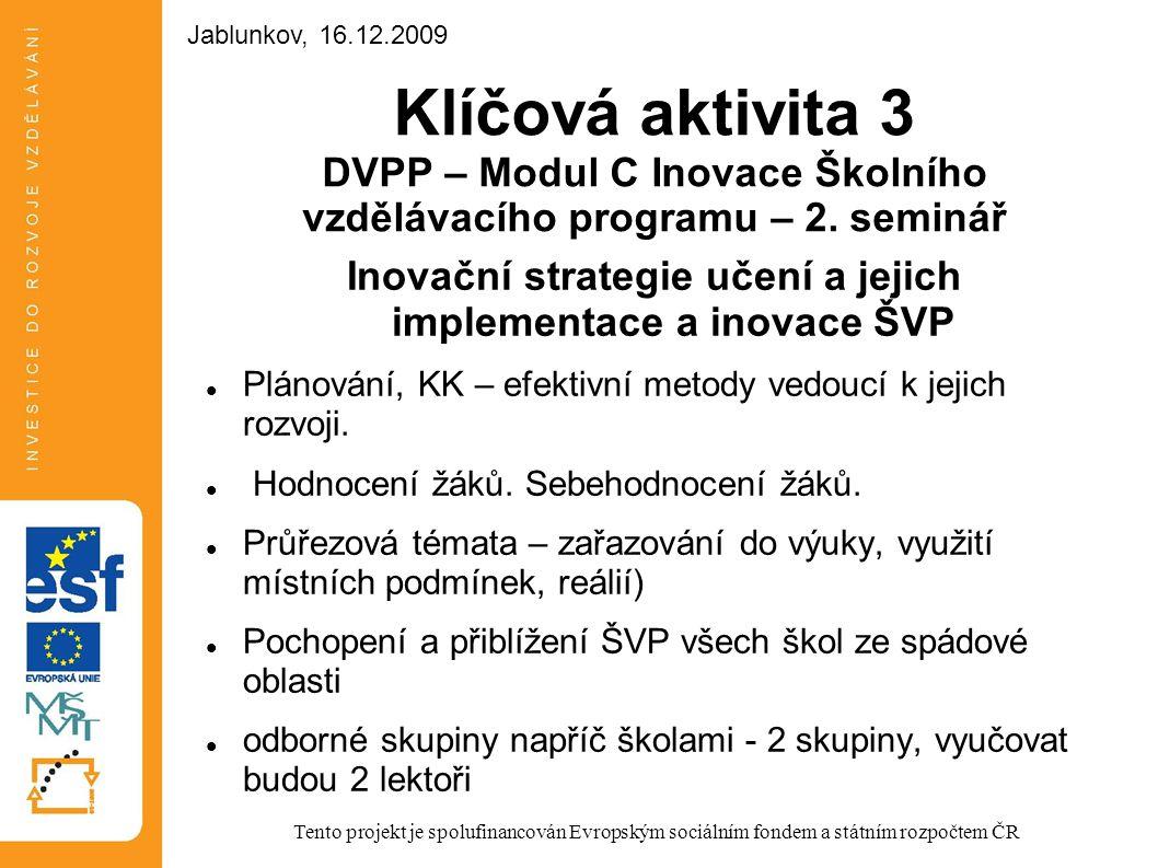 Inovační strategie učení a jejich implementace a inovace ŠVP