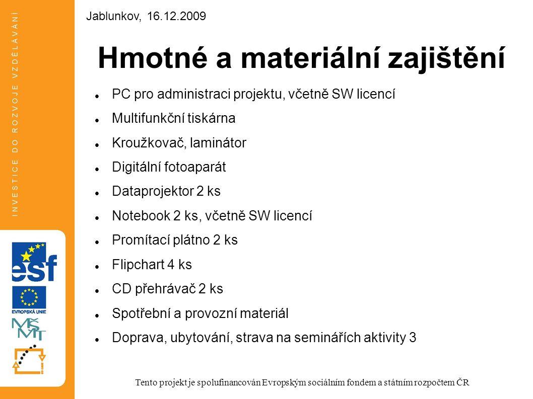 Hmotné a materiální zajištění