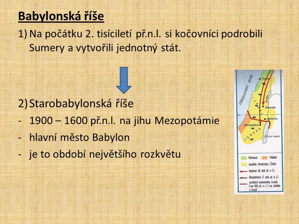 Babylonská říše Starobabylonská říše