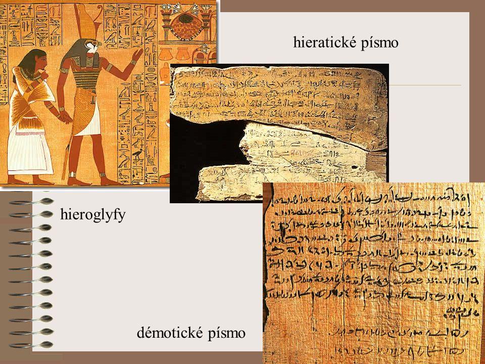 hieratické písmo hieroglyfy démotické písmo