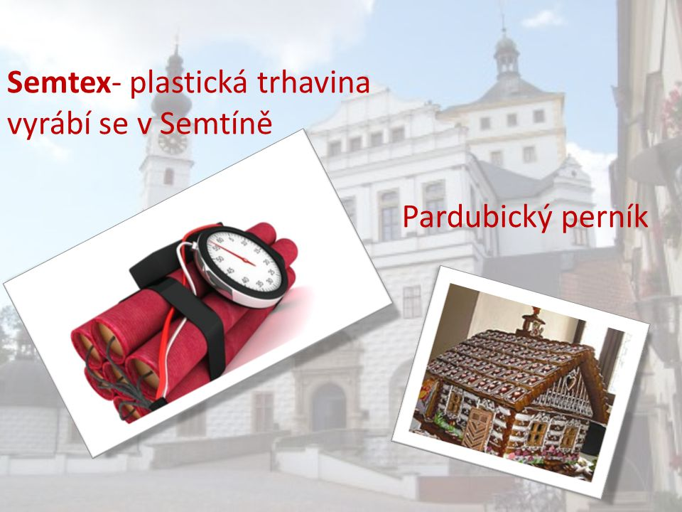 Semtex- plastická trhavina vyrábí se v Semtíně