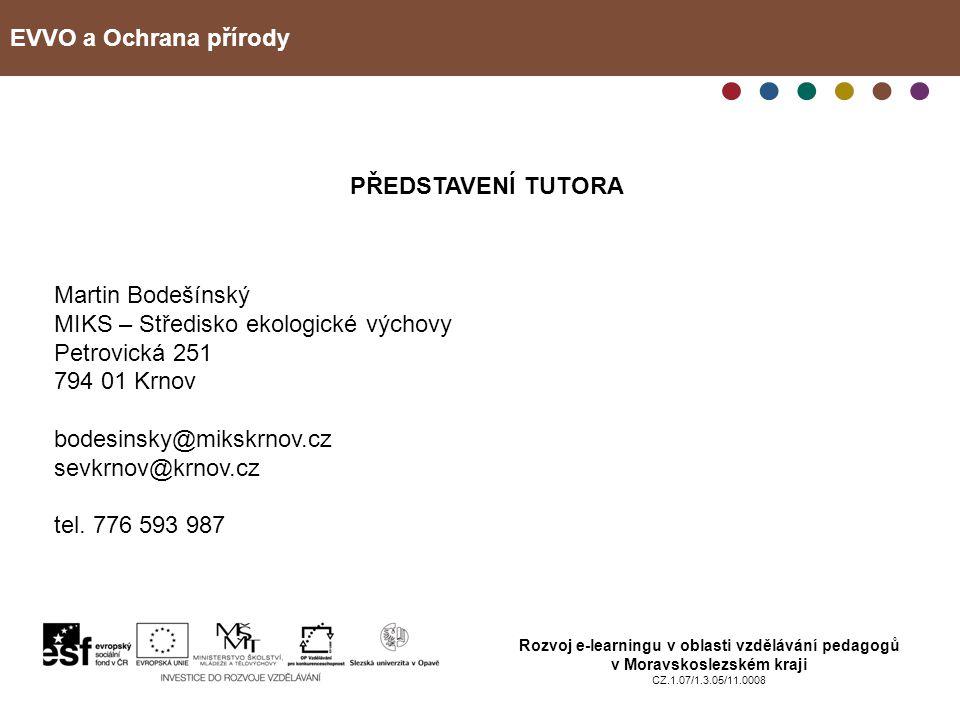 MIKS – Středisko ekologické výchovy Petrovická 251 794 01 Krnov