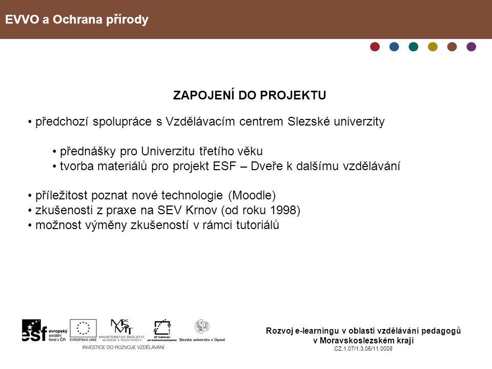 předchozí spolupráce s Vzdělávacím centrem Slezské univerzity