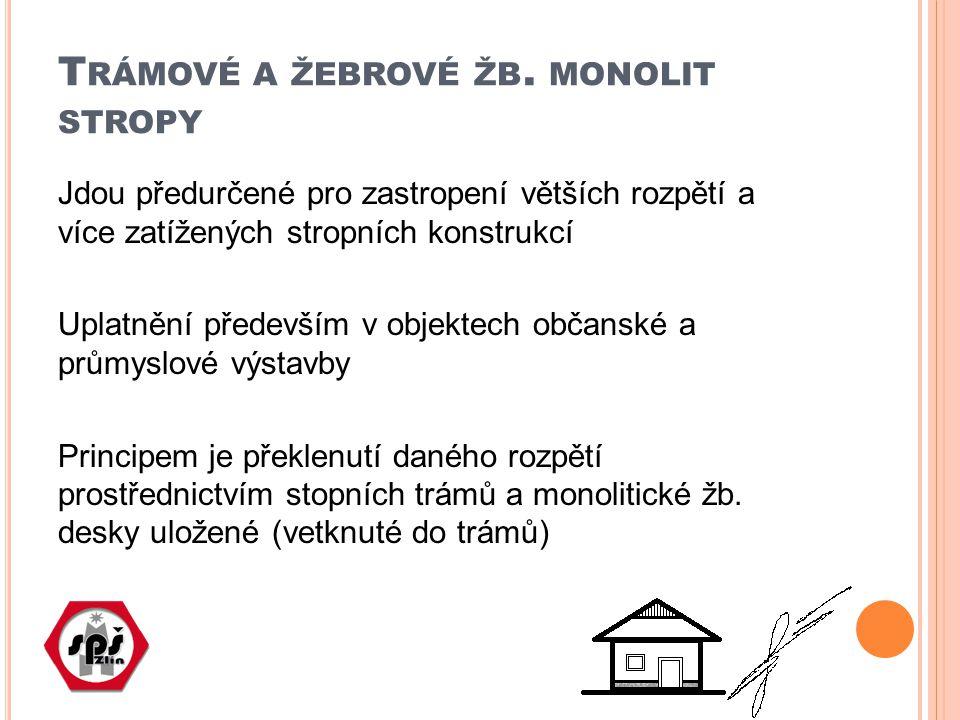 Trámové a žebrové žb. monolit stropy
