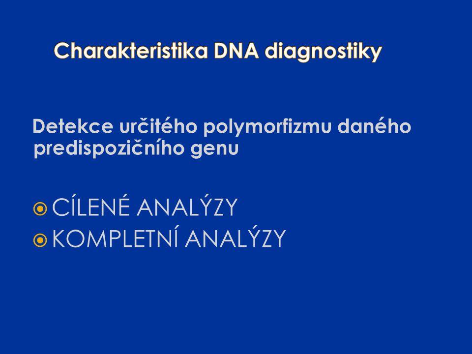 Charakteristika DNA diagnostiky